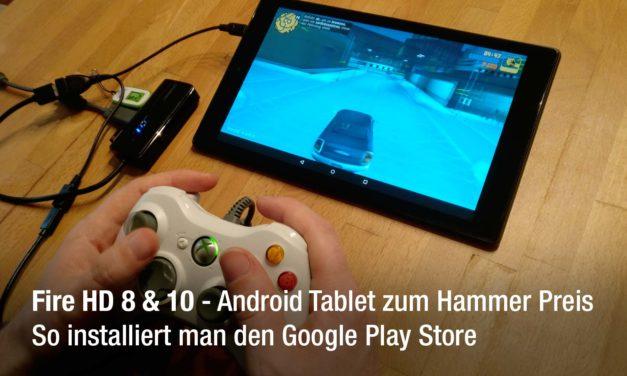 Fire HD 10 Android Tablet zum Hammer Preis – Wie man Google Play Store installiert