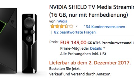 Deal: Nvidia Shield TV 2017er Version für 149€ bei amazon