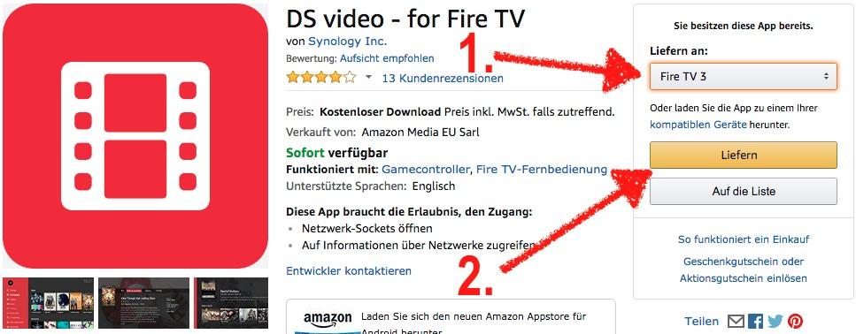 Um DS Video oder DS Photo auf dem Fire TV zu installieren, geht Ihr am besten auf die Amazon Webseite, wählt Euer Fire TV aus und klickt auf Liefern