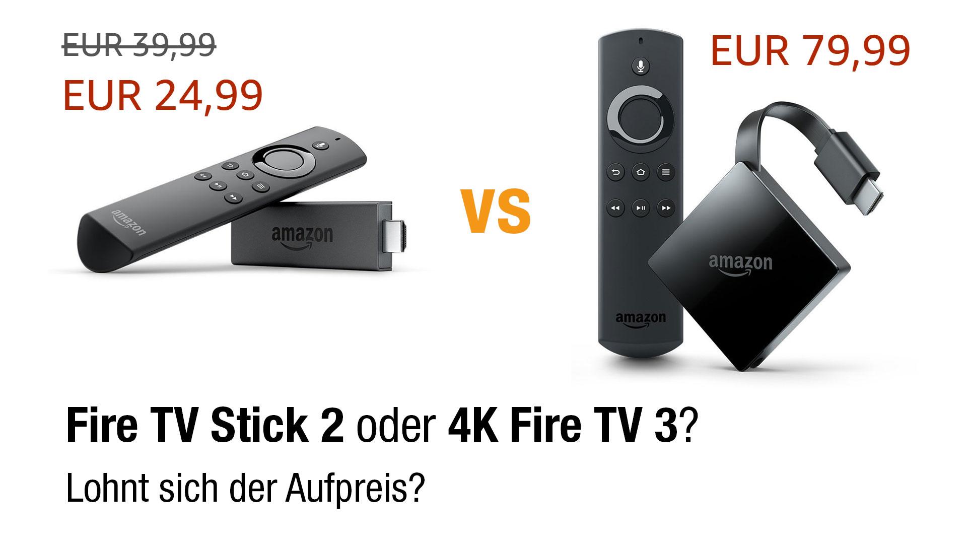 Vergleich: Fire TV Stick 2 oder 4K Fire TV 3 – lohnt sich der Aufpreis?