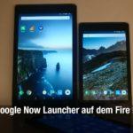 Google Now Launcher auf dem Fire HD 8 oder Fire HD 10 installieren