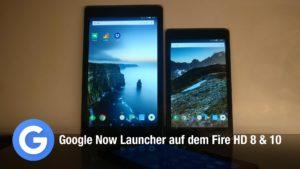 Anleitung: Google Now Launcher auf dem Fire HD 8 oder Fire HD 10 installieren