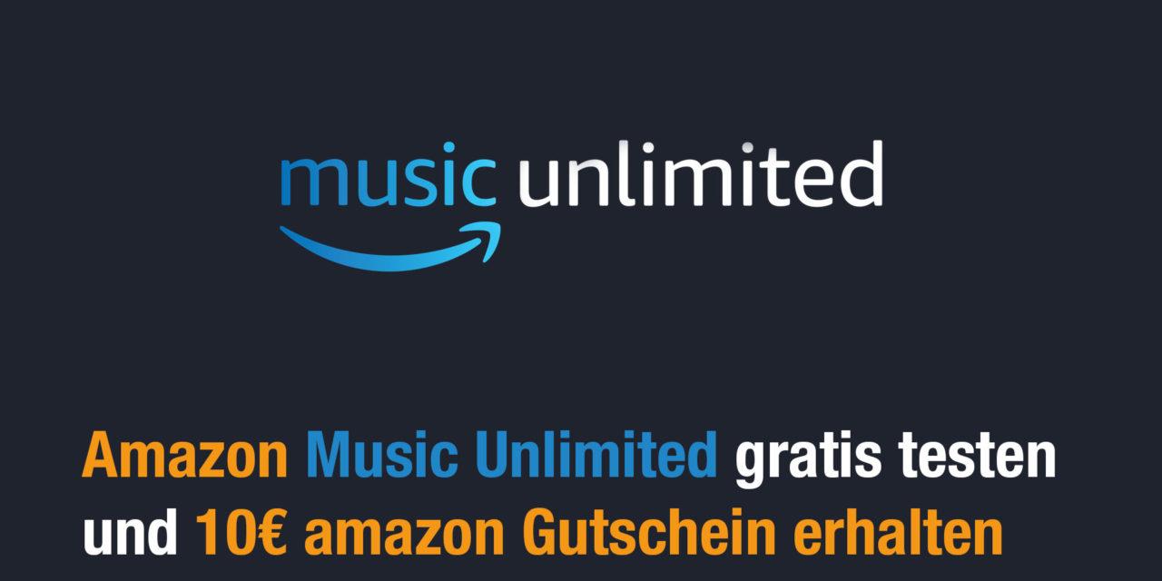 Amazon Music Unlimited testen und 10€ geschenkt bekommen