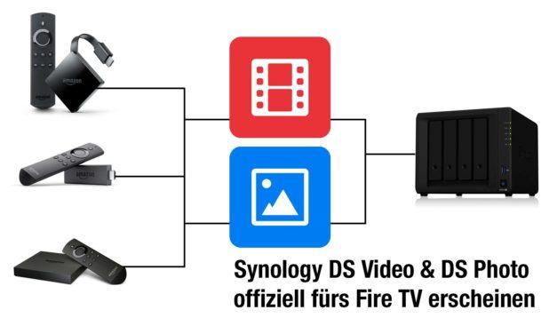 Synology DS Video & DS Photo Apps offiziell fürs Fire TV erscheinen