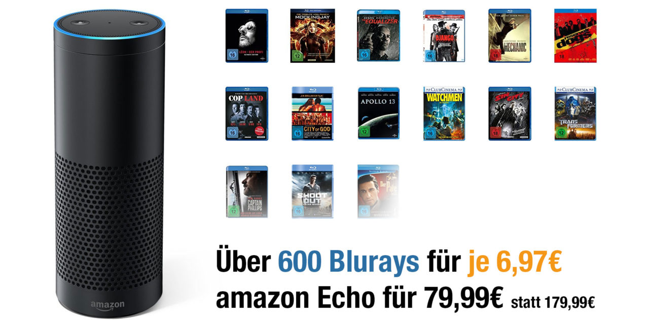 Amazon Echo für 79,99€ & 600 Bluray Filme für jeweils 6,97€
