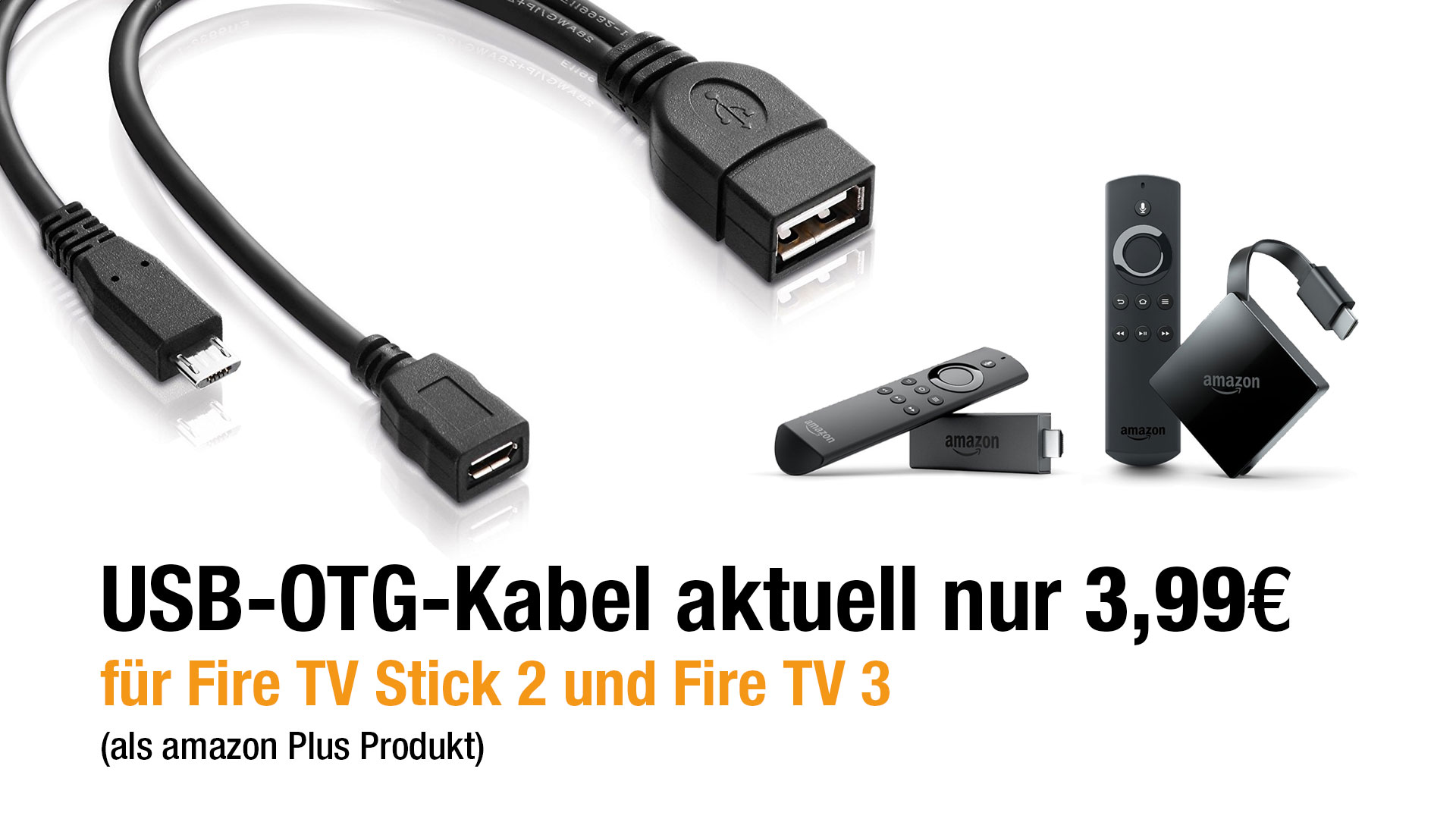 deal usb otg kabel f r fire stick 2 fire tv 3 aktuell f r 3 99. Black Bedroom Furniture Sets. Home Design Ideas