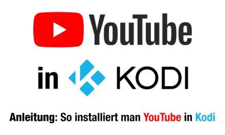 Anleitung: YouTube-AddOn in Kodi installieren (egal ob Fire TV oder ein anderes Kodi-Gerät)
