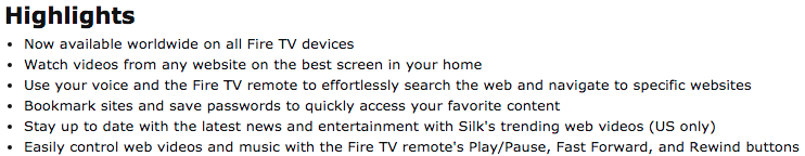 Die Highlights vom Amazon Silk Browser sind nicht ganz so offensiv formuliert. Aber mit Watch videos from any webseite on the best screen in your home wieder einiges an Öl ins Feuer gegossen