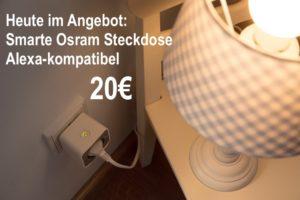 Osram Smart + Plug Steckdose für den Betrieb an Amazon Alexa (via ZigBee-Gateway) im Angebot Kopie