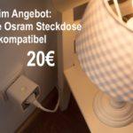 Deal: Smarte Osram Steckdose mit 16A für 20€ (Alexa-steuerbar)
