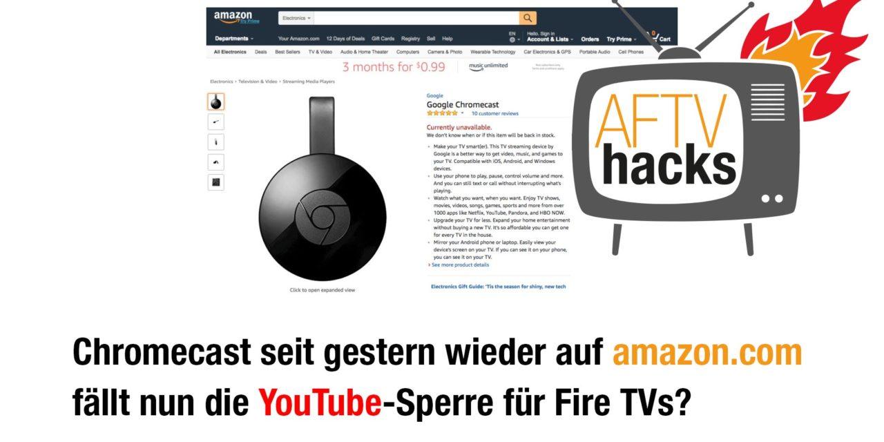 Chromecast & Apple TV seit gestern wieder auf amazon.com – fällt nun die YouTube-Sperre für Fire TVs?