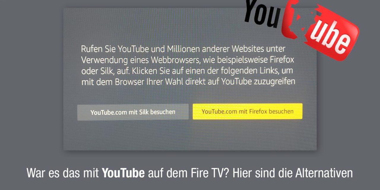YouTube funktioniert nicht mehr auf dem Fire TV – Alternativen