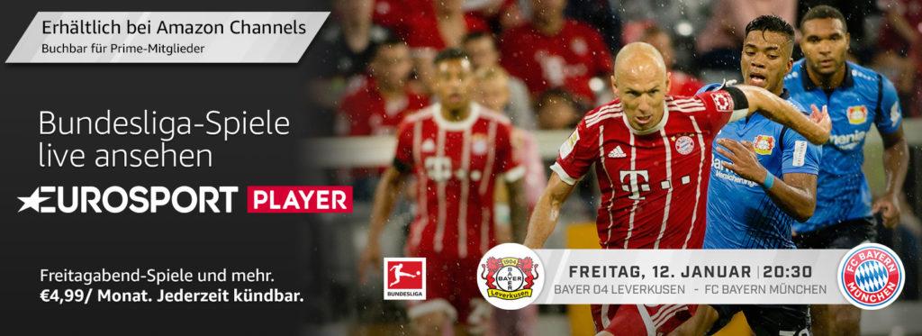 Bayer Leverkusen gegen Bayern München heute abend Live im Eurosport Player Amazon Channel schauen