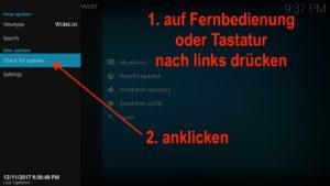Damit sich das Kontext-Menü öffnet müsst Ihr einfach auf Fernbedienung oder Tastatur nach links drücken, danach Check for updates auswählen