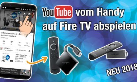 Auch 2018 YouTube-Videos vom Handy auf dem Fire TV abspielen – mit Firefox