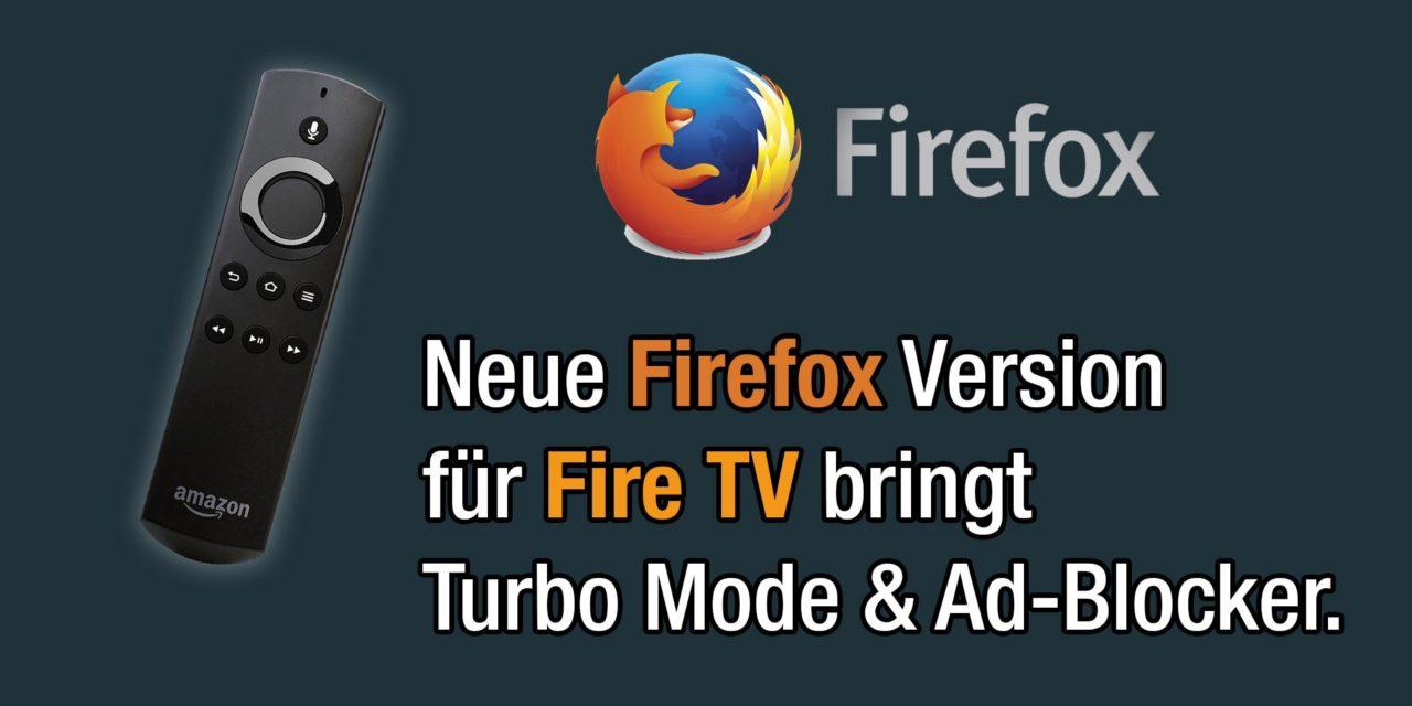 Neue Firefox-Version fürs Fire TV erschienen. Was ist anders?