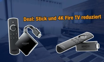 Fire TV Stick und 4K Fire TV reduziert!