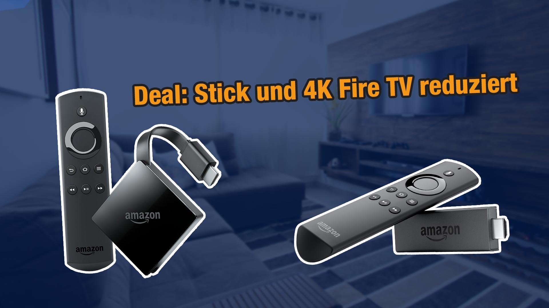 deal fire tv stick 2 und 4k fire tv 3 aktuell bei amazon. Black Bedroom Furniture Sets. Home Design Ideas
