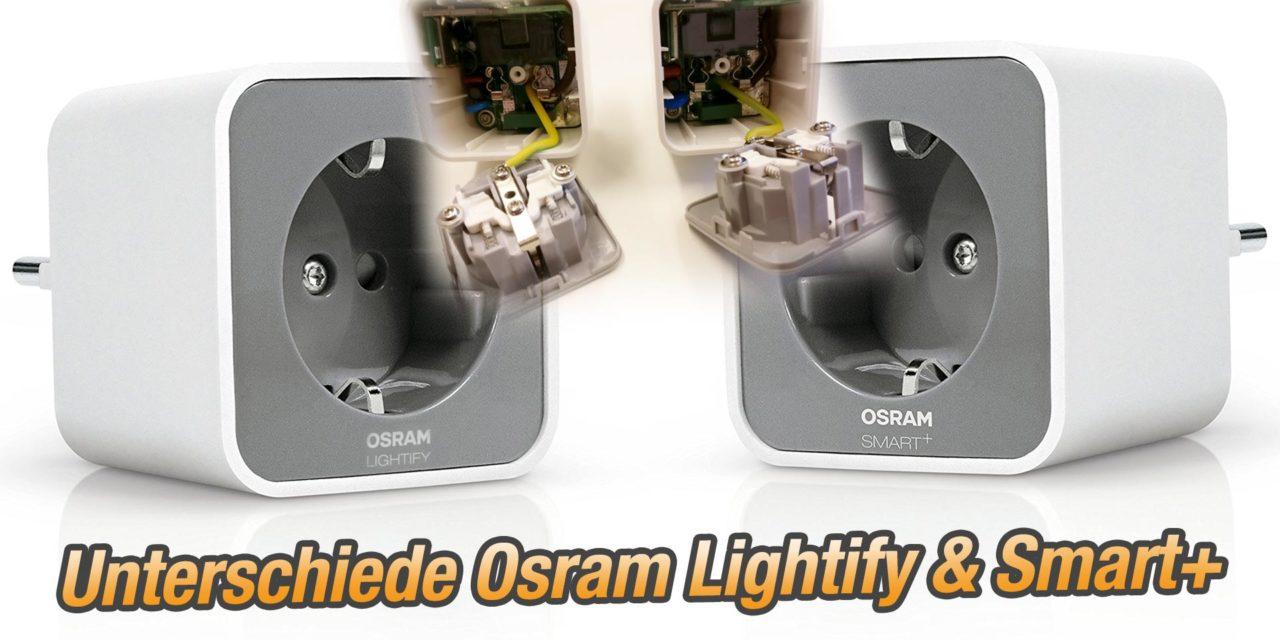 Unterschied Osram Smart + Plug und Osram Lightify Plug Steckdose