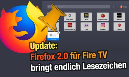 Update: Firefox in Version 2.0 auf dem Fire TV erschienen