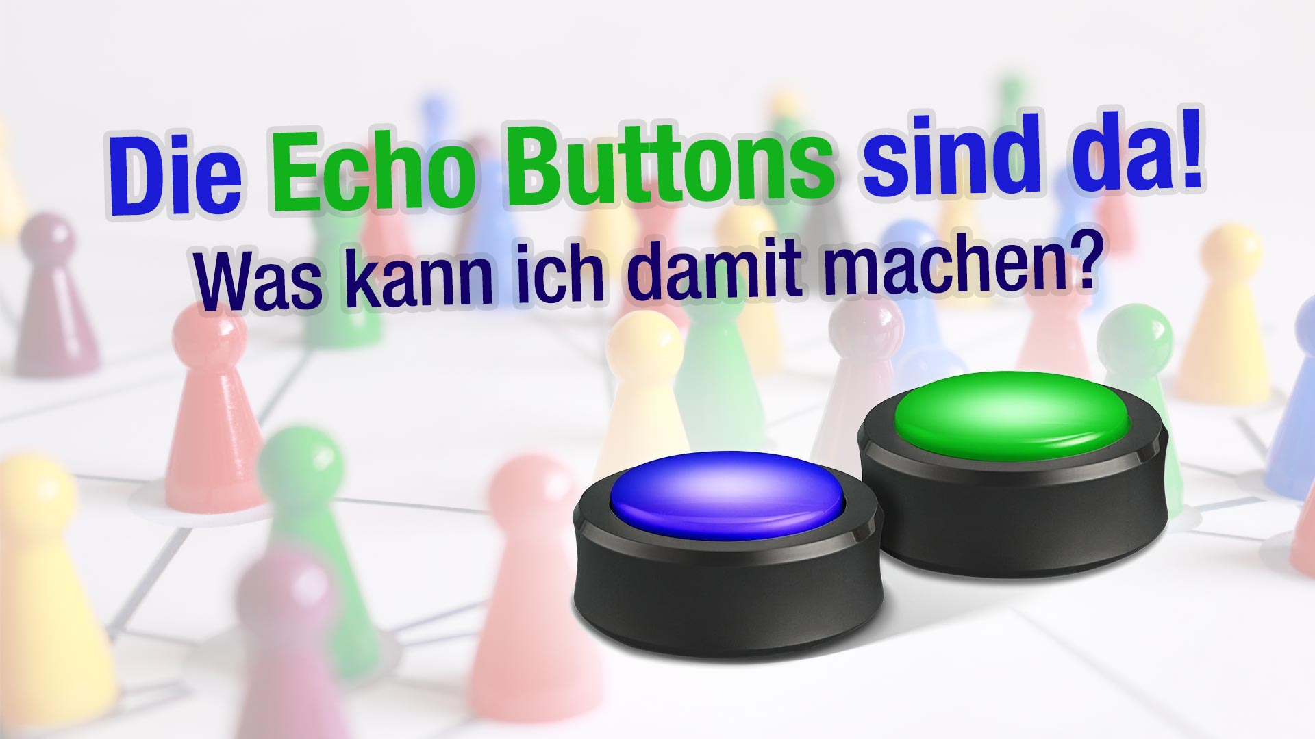 die echo buttons sind da was kann ich damit machen. Black Bedroom Furniture Sets. Home Design Ideas
