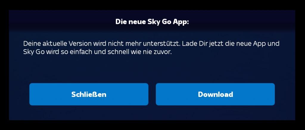 Fehlermeldung, dass SkyGo auf Android & Fire TVs angeblich aktualisiert werden müsse