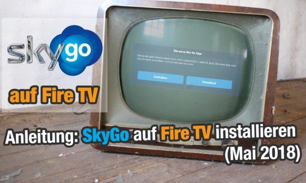 Anleitung: SkyGo auf dem Fire TV installieren (Stand August 2018)