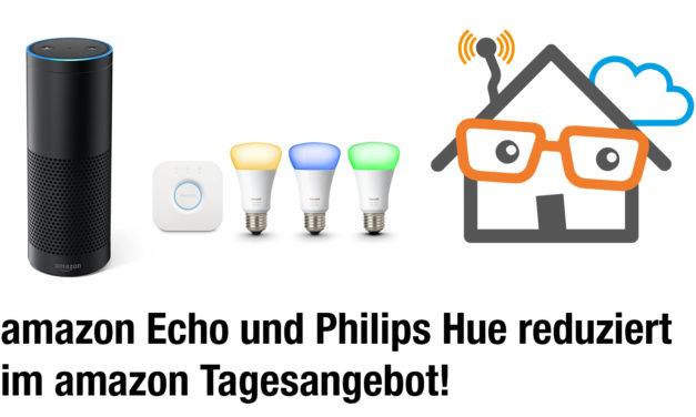 Amaon Echo und Philips Hue Starter Set im Tagesangebot