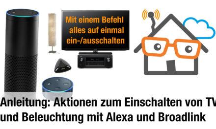 Anleitung: Aktionen mit Amazon Echo und Broadlink ausführen – Fernseher, Verstärker und Beleuchtung anschalten