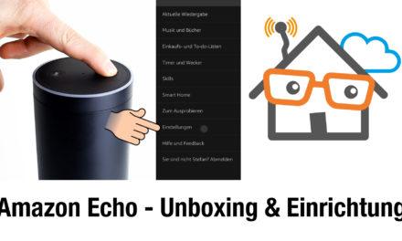 Unboxing und Ersteinrichtung Amazon Echo