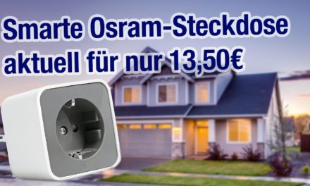 Deal: Smarte Osram-Steckdose für 13,50€ (Philips Hue & Echo Plus kompatibel)