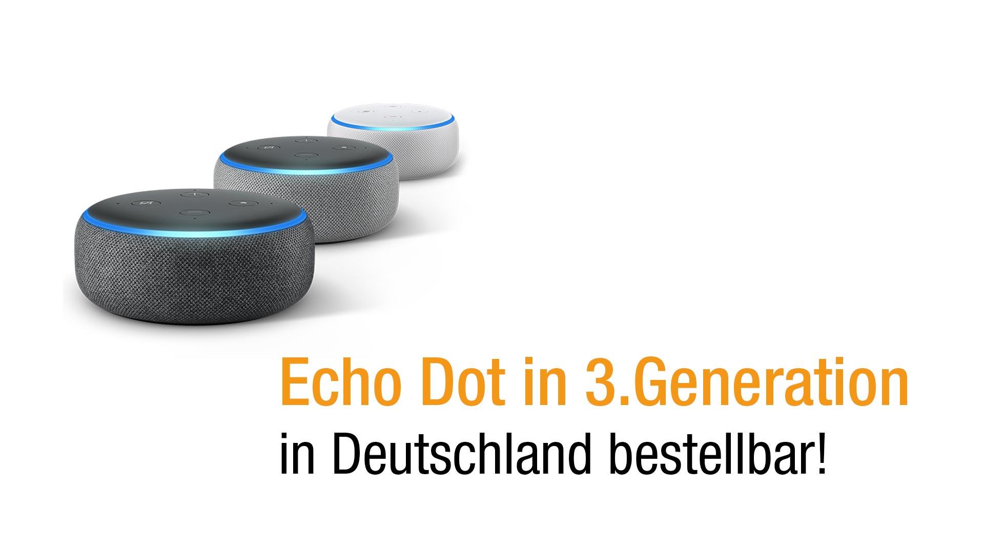 das neue echo dot 3 generation vorgestellt lohnt sich. Black Bedroom Furniture Sets. Home Design Ideas