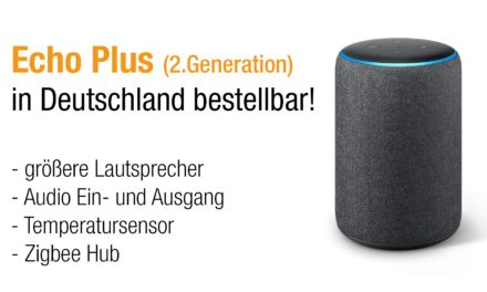 Das neue amazon Echo Plus in 2. Generation vorgestellt