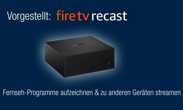 Fire TV Recast – Fernseh-Empfänger mit Videorecorder vorgestellt