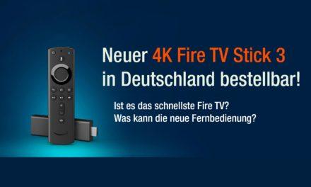 Neuer Fire TV Stick 3 mit 4k und besserer Fernbedienung in Deutschland bei amazon bestellbar