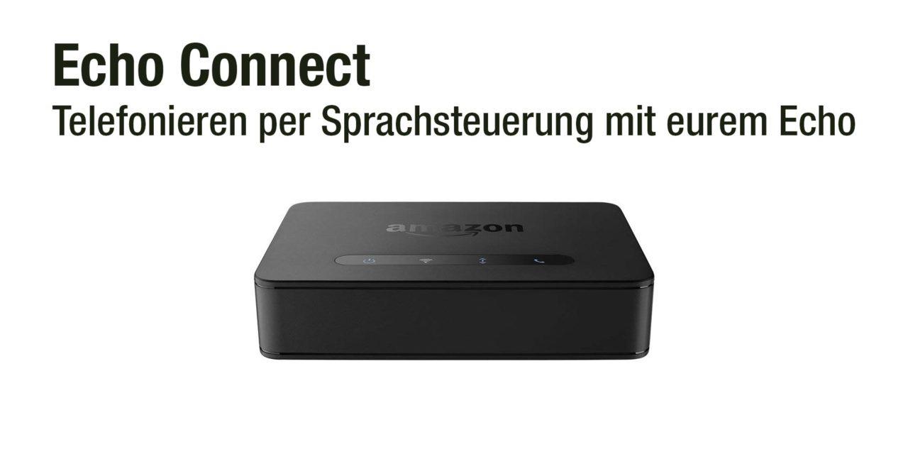 amazon Echo Connect macht euren Echo zum Telefon