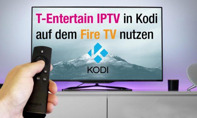 T-Entertain IPTV in Kodi auf dem Fire TV nutzen (oder jedem anderen Kodi-Gerät)