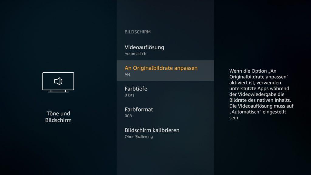 """Auf deutschen Fire TVs nennt sich die Framerate-Matching-Funktion """"An Originalbildrate anpassen"""". Ihr findet die Funktion in den Einstellungen unter Töne und Bildschirm im Abschnitt """"Bildschirm""""."""
