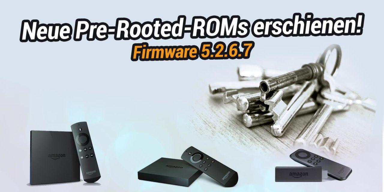 Neue Pre-Rooted-ROMs für Fire TV 1, 2 & Stick 1 erschienen: FireOS 5.2.6.7