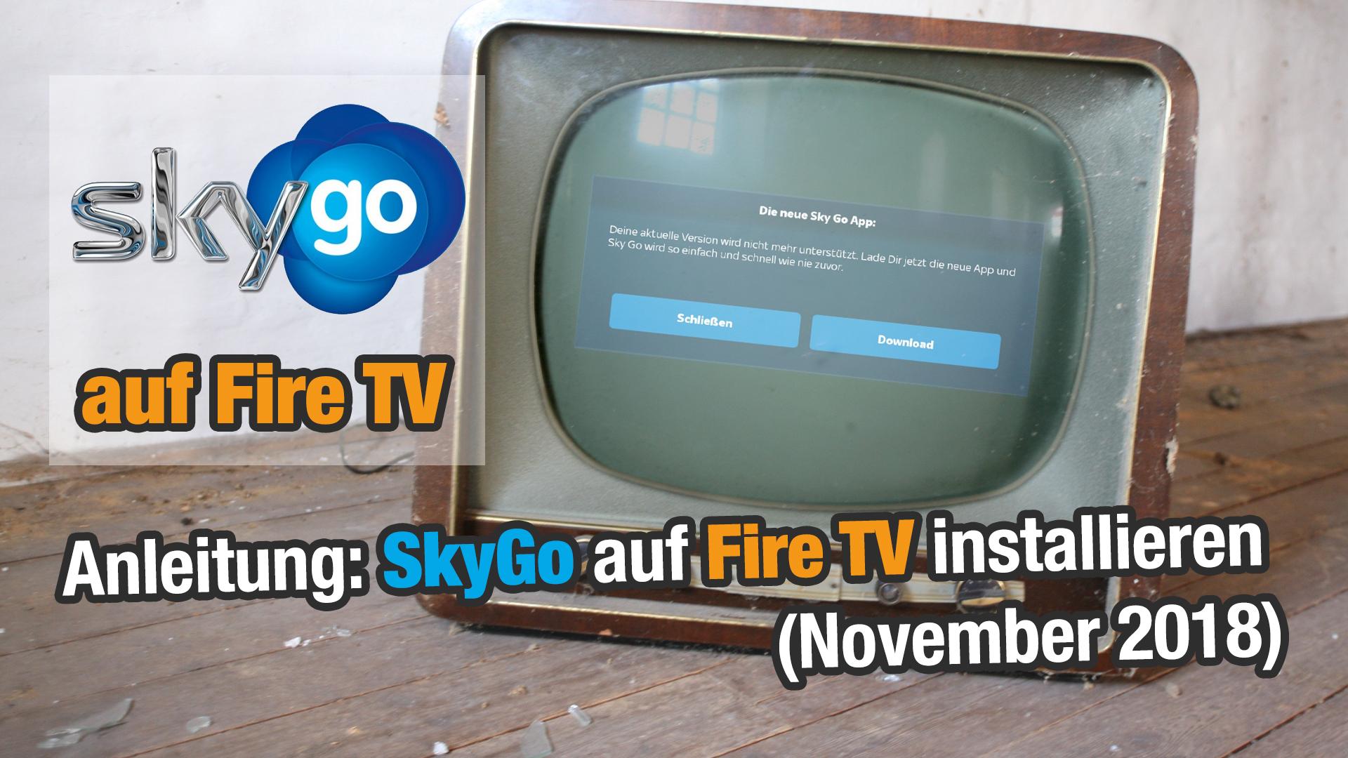 Anleitung Skygo Auf Dem Fire Tv Wieder Ans Laufen Bringen Mai 2018