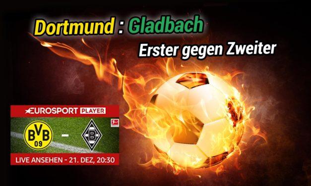 Heute Abend Bundesliga-Spektakel live: BVB vs. Gladbach