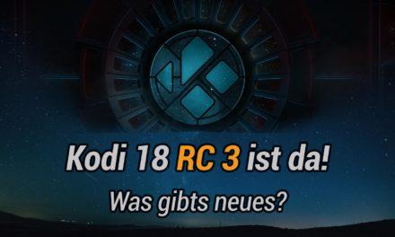 Kodi 18 RC3 erschienen – nur noch 88 Dateien geändert. Kodi Leia Final kann kommen