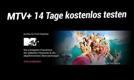 MTV+ amazon channel ist da – jetzt 14 Tage kostenlos testen