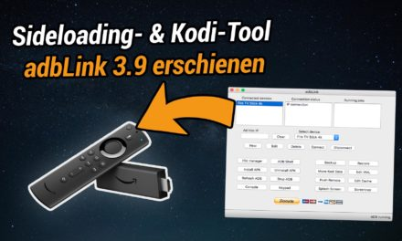 Sideloading- & Kodi-Tool adbLink in Version 3.9 erschienen