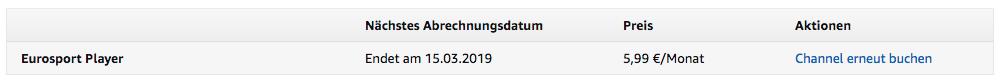 """Wenn Ihr den Eurosport Player korrekt gekündigt habt, sollte bei Abrechnungsdatum vor dem Datum """"Endet am"""" stehen - und rechts """"Channel erneut buchen""""."""