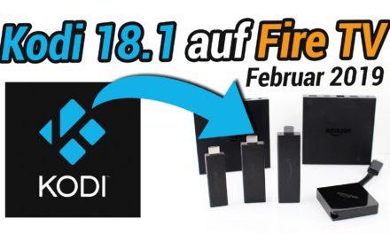 Anleitung: Wie man Kodi 18.3 auf dem Fire TV installiert (Stand: Februar 2019)