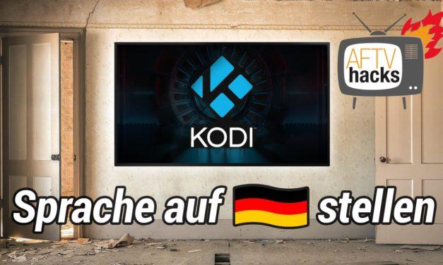Anleitung: Wie man in Kodi die Sprache auf deutsch einstellt (Tonspur, Untertitel & Oberfläche)