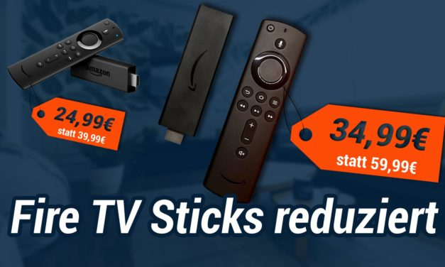 Deal: Fire TV Stick 4k für 34,99€ & Fire TV Stick 2 für 24,99€