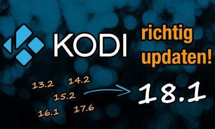 Anleitung: Wie man Kodi richtig auf eine neuere Version aktualisiert
