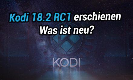 Kodi 18.2 RC1 erschienen: Was gibts Neues für FireTV Besitzer?
